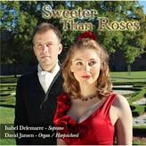 CD Sweeter Than Roses