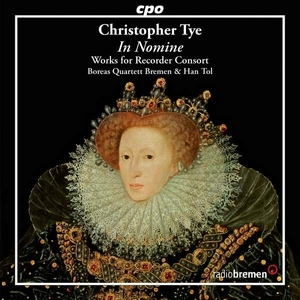 Christopher Tye: In Nomine (cpo/Radio Bremen)