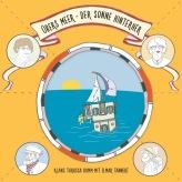 Klang Tarassa Bumm (2015): Übers Meer – der Sonne hinterher
