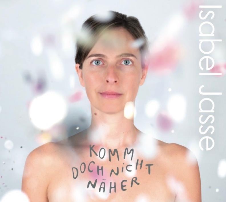 Cover Debutalbum Isabel Jasse_Komm doch nicht näher